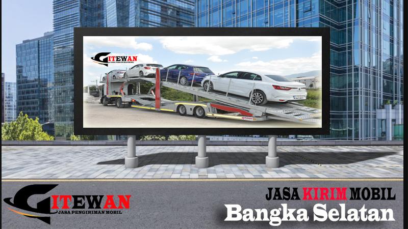 Jasa Kirim Mobil Bangka Selatan