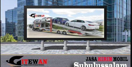 Jasa Kirim Mobil Subulussalam