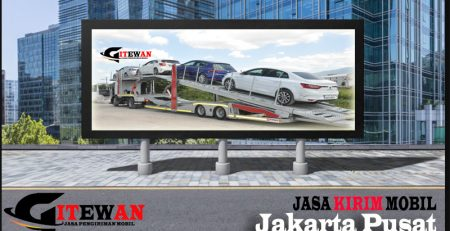 Jasa Kirim Mobil Jakarta Pusat