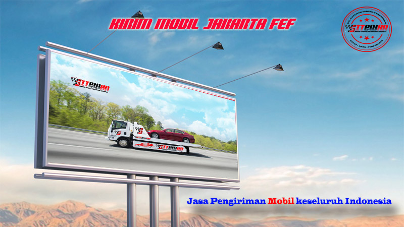Kirim Mobil Jakarta Fef