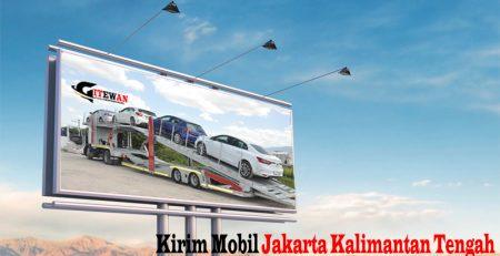 Kirim Mobil Jakarta Kalimantan Tengah