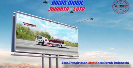 Kirim Mobil Jakarta Lotu