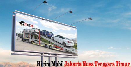 Kirim Mobil Jakarta Nusa Tenggara Timur