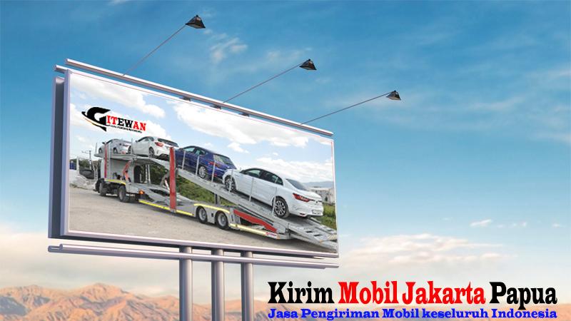 Kirim Mobil Jakarta Papua
