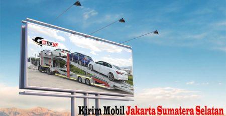 Kirim Mobil Jakarta Sumatera Selatan