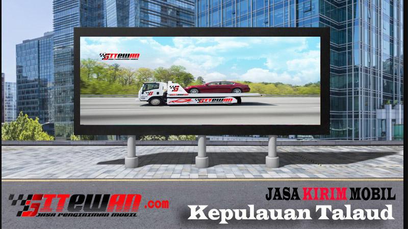 Jasa Kirim Mobil Kepulauan Talaud
