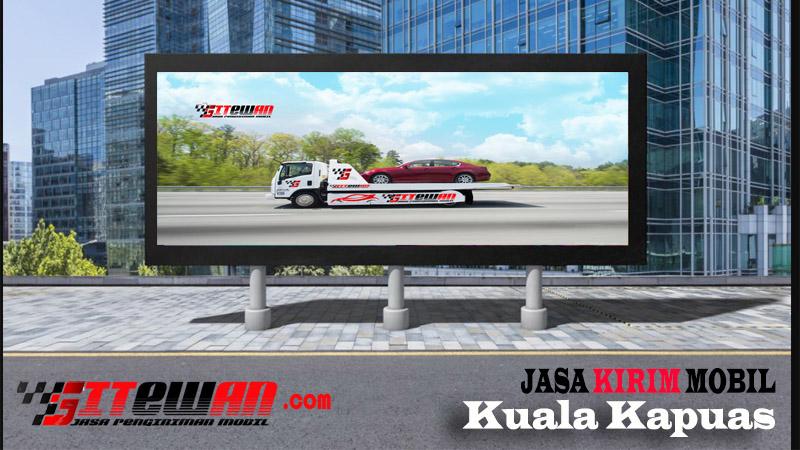 Jasa Kirim Mobil Kuala Kapuas