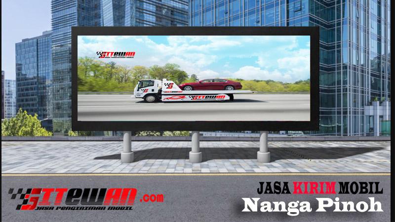 Jasa Kirim Mobil Nanga Pinoh
